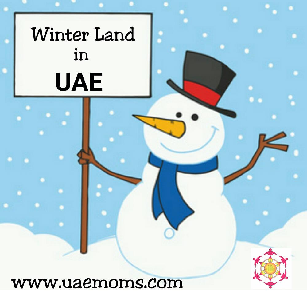 Winter Land in UAE | UAE MOMS | #1 Social Community Group for all Women in UAE