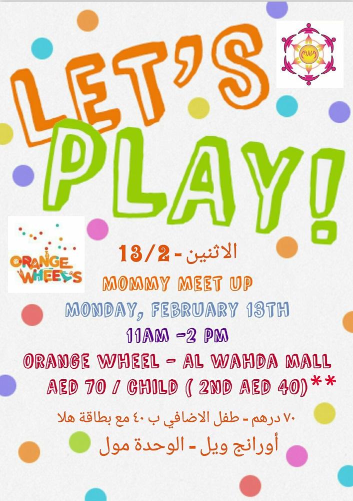 Play Date - Term break - Orange wheel   UAE MOMS   #1 Social Community Group for all Women in UAE 1