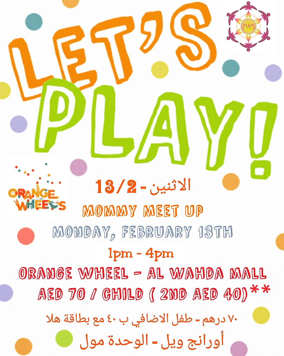 Play Date - Term break - Orange wheel | UAE MOMS | #1 Social Community Group for all Women in UAE 1