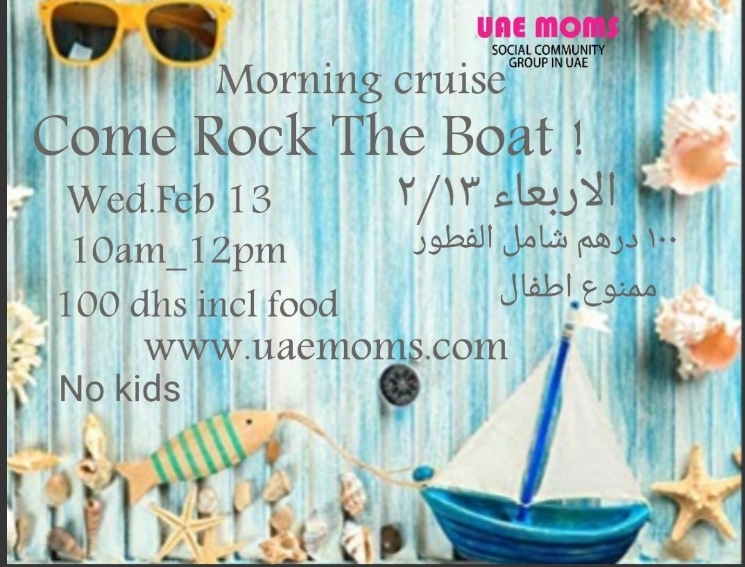 Morning Cruise Come Rock The Boat | UAE Moms ملتقى أمهات الامارات